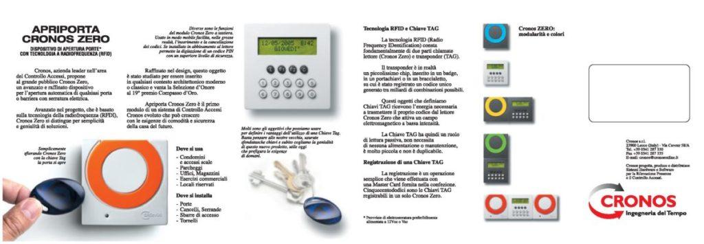 Brochure C1 - Comodo, sicuro, pratico, facile. Apriporta Cronos Zero, dispositivo di apertura porte con tecnologia a radiofrequenza. Ingegneria del tempo