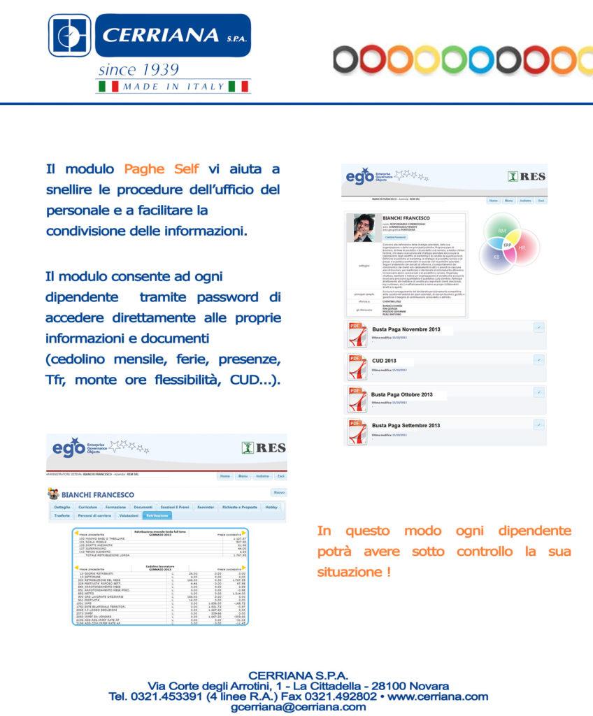 Il modulo Paghe Self vi aiuta a snellire le procedure dell'ufficio del personale e a facilitare la condivisione delle informazioni