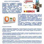 Conosci i moduli software Cronos Keros ? Programma dedicato alla rilevazione e gestione integrata di presenze e controllo accessi, tecnologia WEB in JAVA