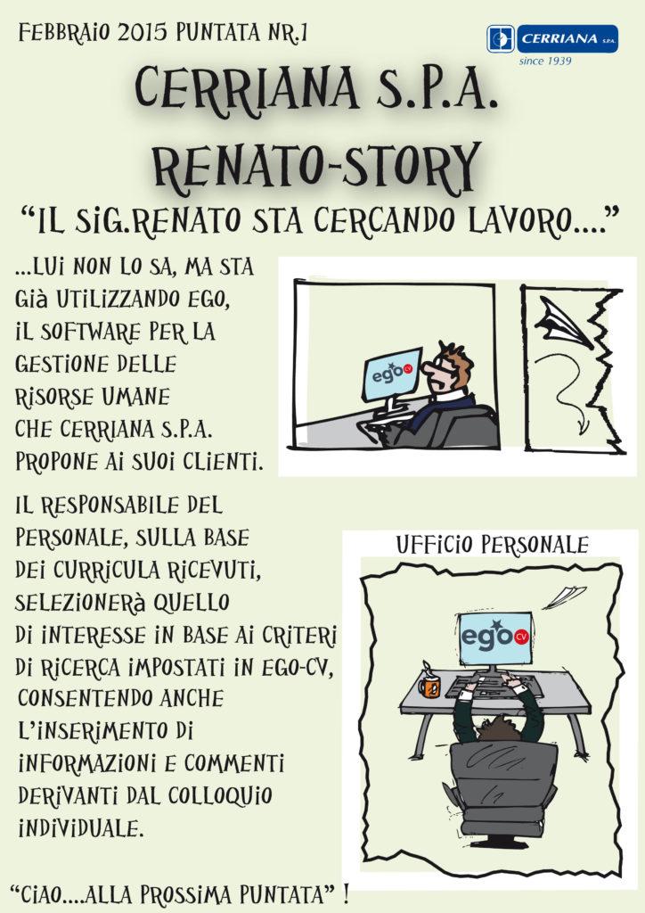Renato-Story: lui non lo sa, me sta già utilizzando il software per la gestione delle risorse umane che Cerriana S.P.A. propone ai suoi clienti