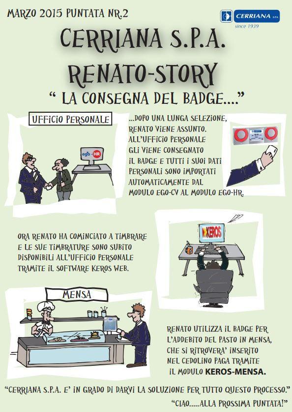 Renato-Story puntata N.2. All'ufficio personale gli viene consegnato il badge e tutti i dati personali sono importati dal modulo Ego-Cv al modulo Ego-Hr